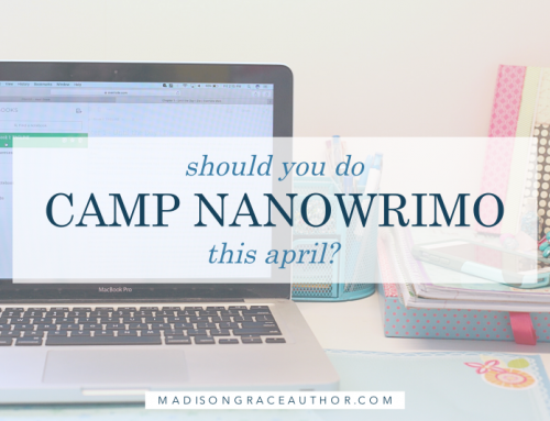 Should You Do Camp NaNoWriMo this April?