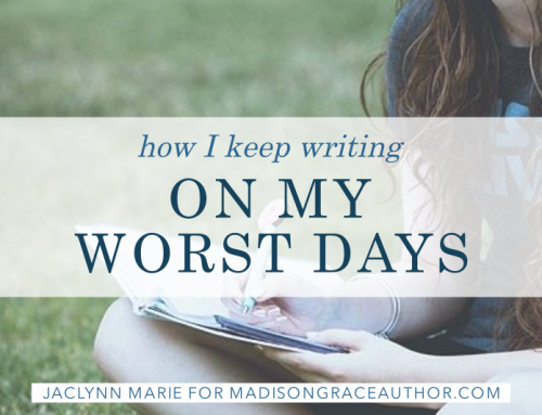 How I Keep Writing On My Worst Days