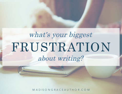 What's Your Biggest Frustration About Writing?