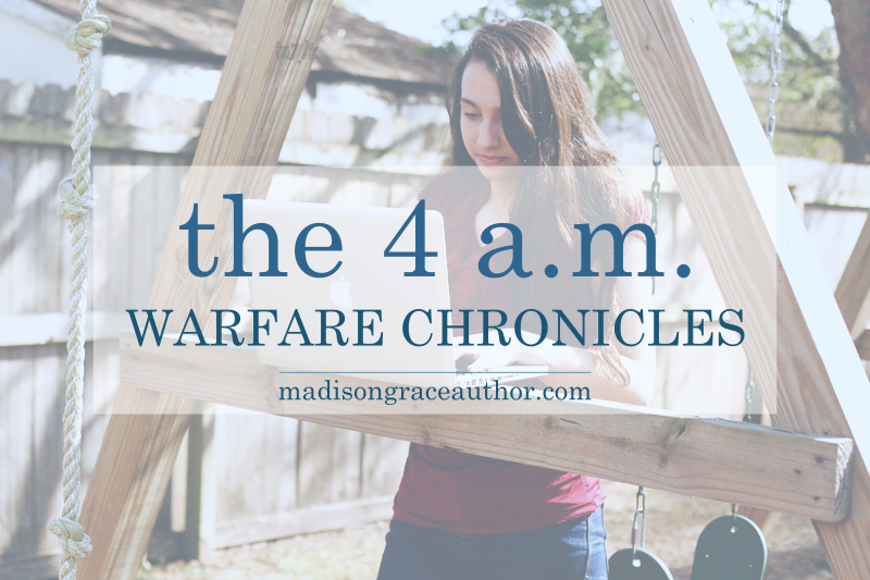 The 4 A.M. Warfare Chronicles