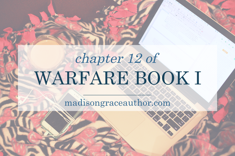 Chapter 12 of Warfare Book I
